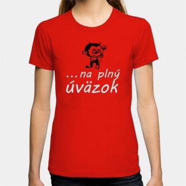 Dámske humorné tričko s výšivkou: Čert + ... na pný úväzok