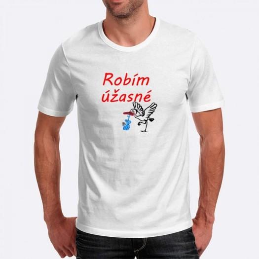 Pánske humorné tričko s výšivkou: Robím účasné + bocian