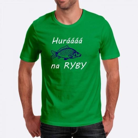 Pánske humorné tričko s výšivkou: Huráááá na RYBY + ryba