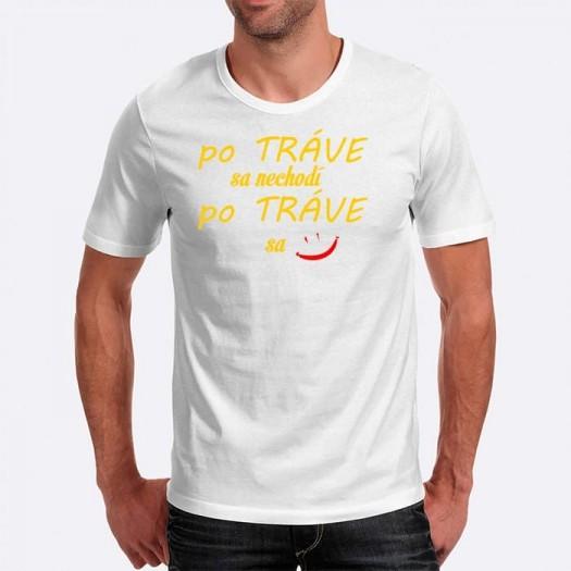 Pánske humorné tričko s výšivkou: po TRÁVE sa nechodí, po TRÁVE sa + smajlík