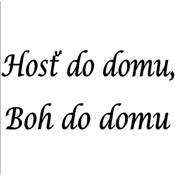 Hosť do domu boh do domu